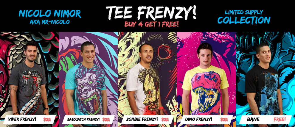 MR-NICOLO - Tee Frenzy! Buy 4 get 1 free!