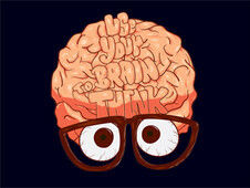 Use Your Brain to Think T-Shirt Design by