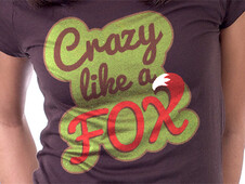 Crazy like a Fox T-Shirt Design by