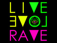 Live, Love, Rave T-Shirt Design by