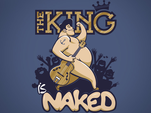 The King is Naked!