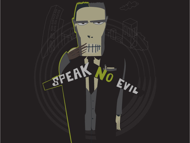 Speak Not of Evil