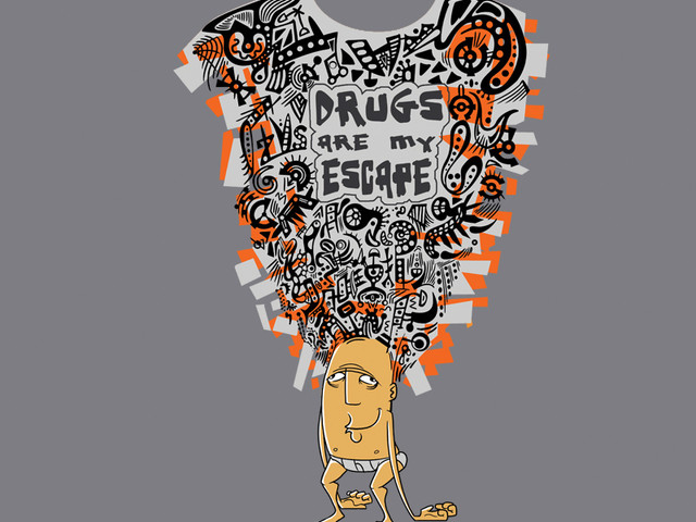 Drugs are my Escape