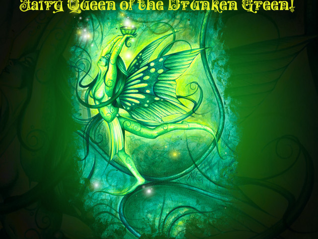 Fairy Queen of the Drunken Green