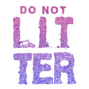 DO NOT LITTER by leonardo