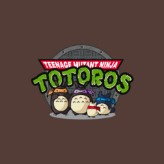 Teenage Mutant Ninja Totoros