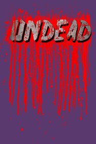 UNDEAD - Blood Smeared / horror / splatter