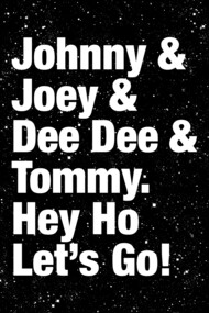 Johnny & Joey & Dee Dee & Tommy.