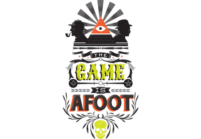 The game is afoot  Artwork