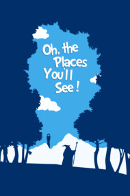 Oh, The Places You'll See!