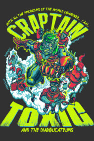 CRAPTAIN TOXIC and THE DIABOLICATEURS