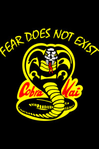 Cobra Kai - Fear Does Not Exist by Inked