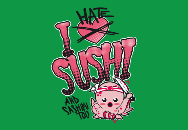 I hate sushi  Artwork