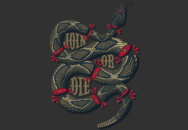Join or Die  Artwork