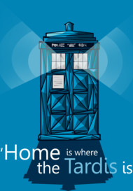 The Tardis is my home