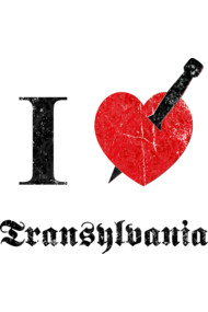 I love Transylvania (black eroded font)