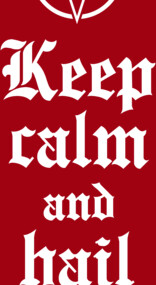 Keep calm and hail Satan V.2 (white)