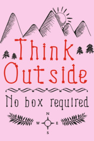 Think Outside – No Box Required