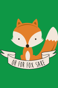 Oh For Fox Sake - Colour