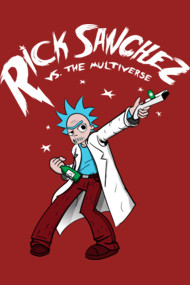 Rick Sanchez Vs. The Multiverse