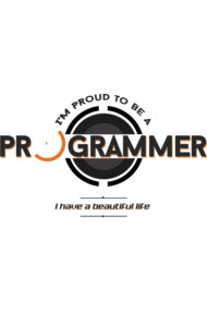 Programmer : I am proud to be a programmer