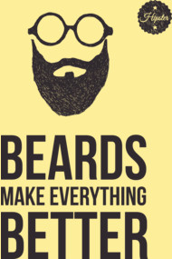 Beards make everything better