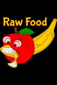 Raw Foods Food Fight