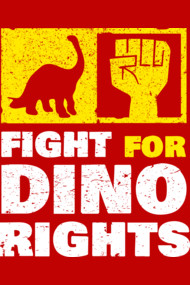 Fight For Dino Rights