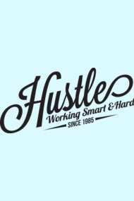 Hustle Smart AND Hard
