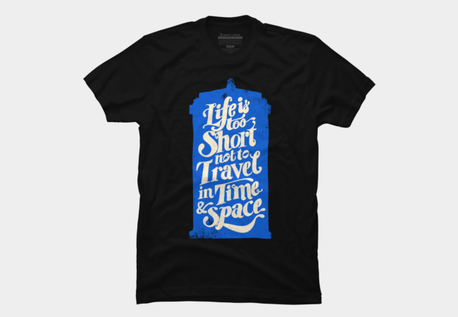 Life is Too Short- TARDIS Men's T-Shirt