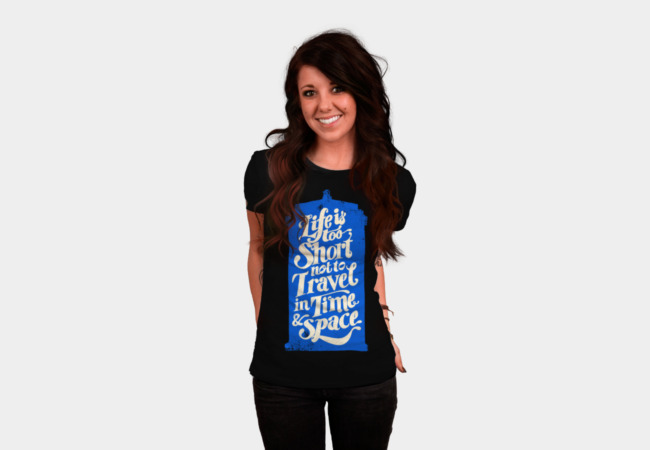 Life is Too Short- TARDIS T-Shirt - Design By Humans