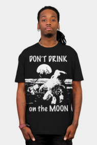 Drunk on the moon