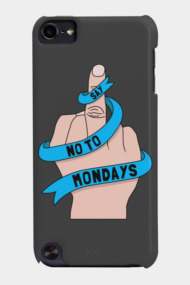 Say no to Mondays
