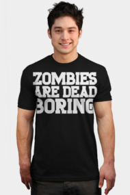 Zombies Are Dead Boring