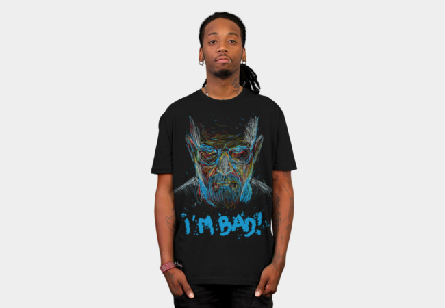 i'm bad blue meth version T-Shirt - Design By Humans