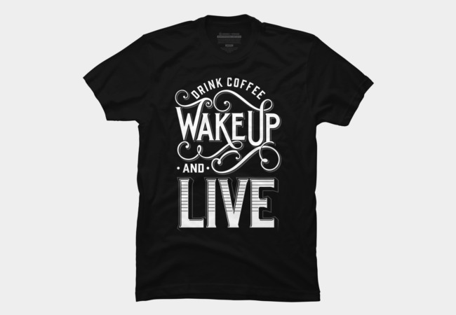 Drink Coffee Men's T-Shirt